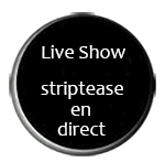 seduila accès liveshow strip tease en direct